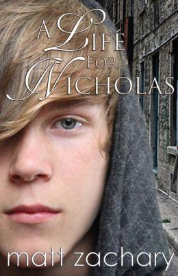 A Life for Nicholas