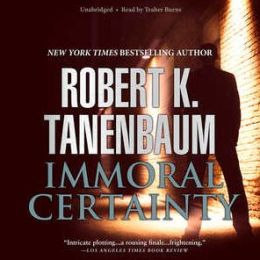 Immoral Certainty: A Butch Karp and Marlene Ciampi Novel #3