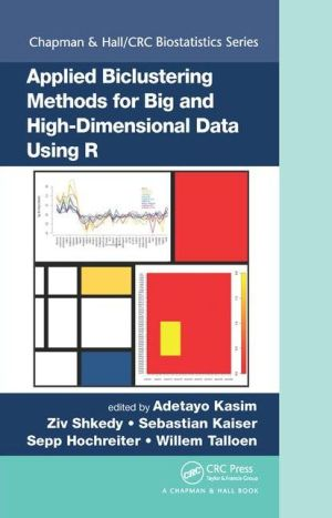 Applied Biclustering Methods for Big and High Dimensional Data Using R
