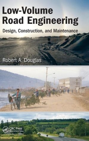 Low-Volume Road Engineering: Design, Construction, and Maintenance