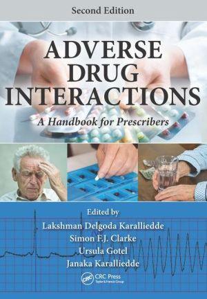 Adverse Drug Interactions: A Handbook for Prescribers, Second Edition