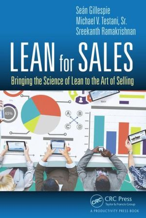 Lean for Sales: Bringing the Science of Lean to the Art of Selling