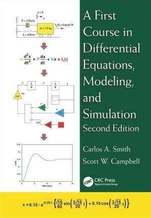 A First Course in Differential Equations, Modeling, and Simulation, Second Edition