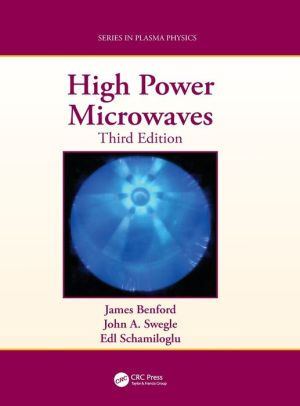 High Power Microwaves, Third Edition