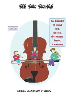 See Saw Swings (for viola): Bowing magic by Michael Strauss