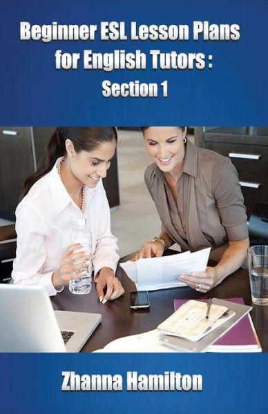 Beginner ESL Lesson Plans for English Tutors: Section 1