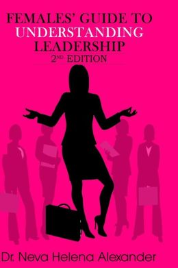 Females' Guide to Understanding Leadership