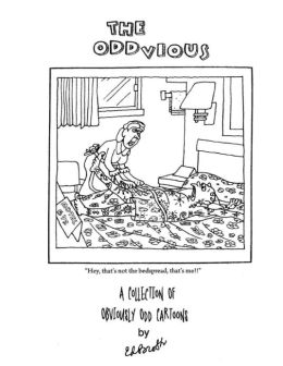 The Oddvious: A Collection of Obviously Odd Cartoons