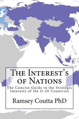 The Interest's of Nations: The National and Strategic Interests of the G-20 Countries