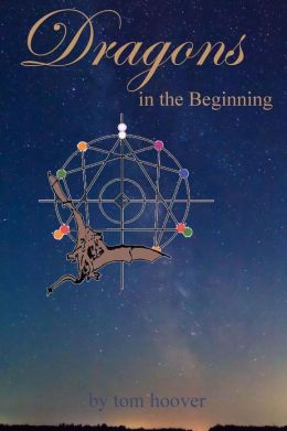 Dragons, in the Beginning: A Thrilling Tale of the Role of Dragons in Space and Time