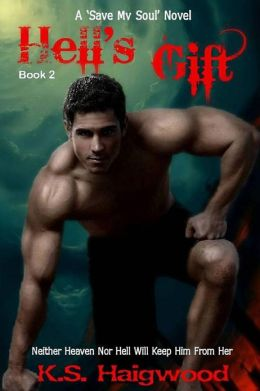 Hell's Gift: A 'Save My Soul' novel (Book 2)