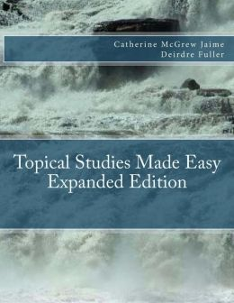 Topical Studies Made Easy Expanded Edition