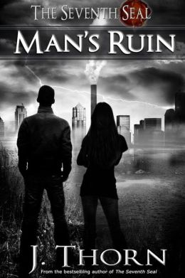 Man's Ruin - A Dark Fantasy Novella (the Seventh Seal Sequel #1)
