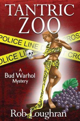 Tantric Zoo: A Bud Warhol Mystery