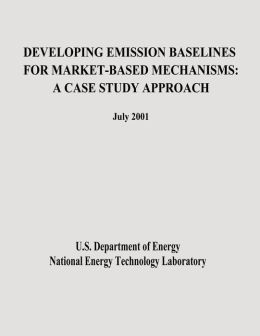 Developing Emission Baselines for Market-Based Mechanisms: A Case Study Approach