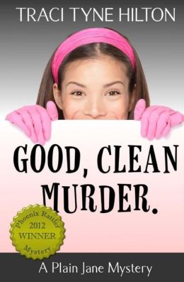 Good, Clean, Murder.: A Plain Jane Mystery