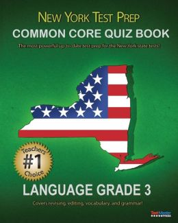 New York Test Prep Common Core Quiz Book Language Grade 3