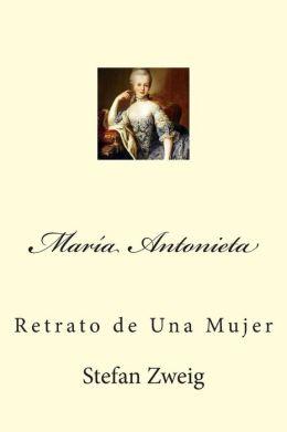 Mar a Antonieta: Retrato de Una Mujer