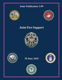 Joint Fire Support: 30 June 2010