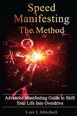 SPEED Manifesting: The Method