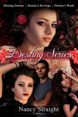 Destiny Series Books 1-3 (Meeting Destiny, Destiny's Revenge and Destiny's Wrath