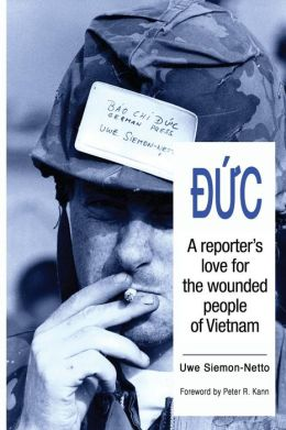 Duc: A Reporter's Love For The Wounded People Of Vietna ...