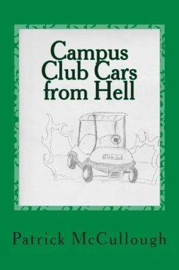 Campus Club Cars from Hell: And Other Poems