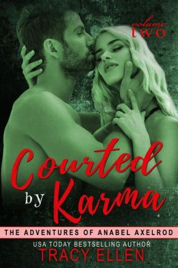 Courted by Karma: The Adventures of Anabel Axelrod