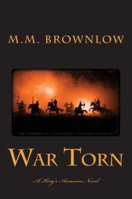 War Torn: A King's Assassin Novel