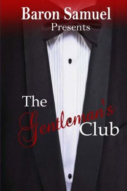 Baron Samuel Presents: The Gentleman's Club