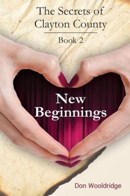 New Beginnings (The Secrets of Clayton County)