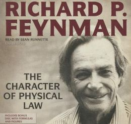 The Character of Physical Law [With CDROM]