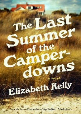 The Last Summer of the Camperdowns: A Novel