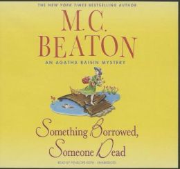 Something Borrowed, Someone Dead (Agatha Raisin Series #24)