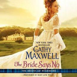 The Bride Says No: The Brides of Wishmore