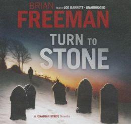 Turn to Stone (Jonathan Stride Novella)