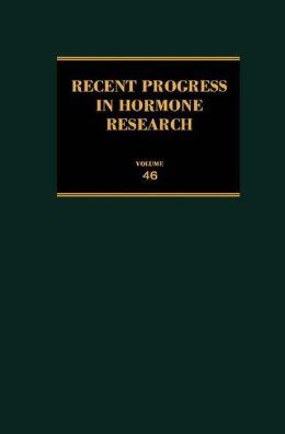 Recent Progress in Hormone Research: Proceedings of the 1989 Laurentian Hormone Conference