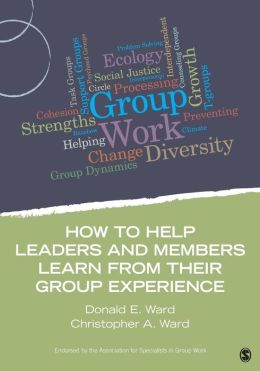 How to Help Leaders and Members Learn from Their Group Experience