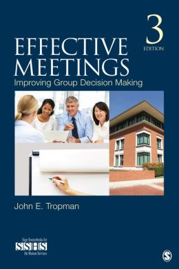 Effective Meetings: Improving Group Decision Making