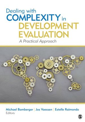 Dealing With Complexity in Development Evaluation: A Practical Approach