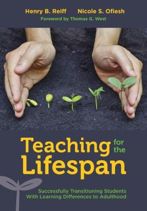 Teaching for the Lifespan: Successfully Transitioning Students With Learning Differences to Adulthood