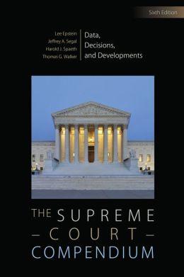 The Supreme Court Compendium; Data, Decisions, and Developments