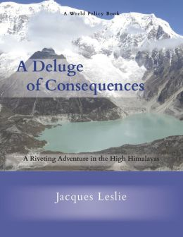 A Deluge of Consequences