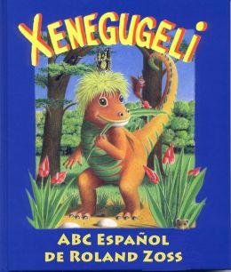 ABC Xenegugeli, Espa?ol: Abecedario de animales