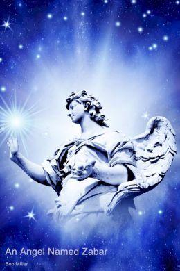 An Angel Named Zabar: The Travel Companion