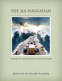 The Ha-Haggadah: A Series of Unfortunate Egyptian Events