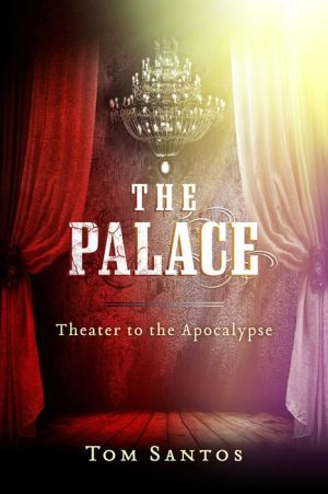The Palace: Theater to the Apocalypse