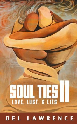 Soul Ties 2: Love, Lust, & Lies
