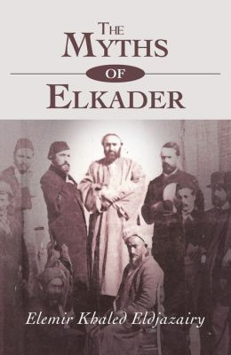 The Myths Of Elkader: The Legend of Elkader