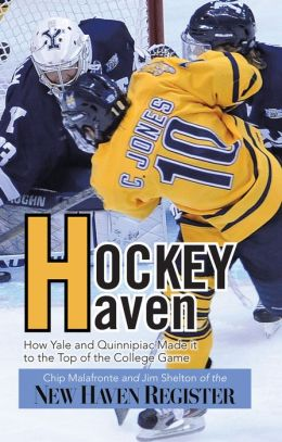 Hockey Haven: How Yale and Quinnipiac Made it to the Top of the College Game